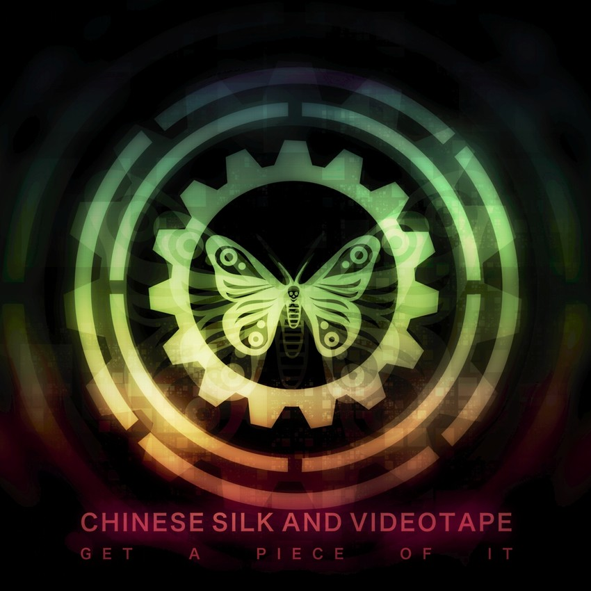 Chinese Silk & Videotape – Get A Piece Of It